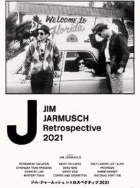 ジム・ジャームッシュ レトロスペクティブ2021 イメージ